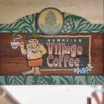 Hawaiian Village Coffee Sign